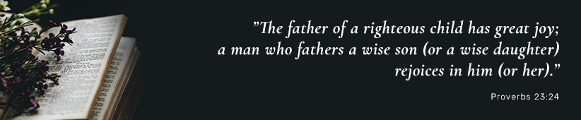 The father of a righteous child has great joy