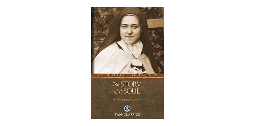 The Story of a Soul by Saint Therese of Lisieux